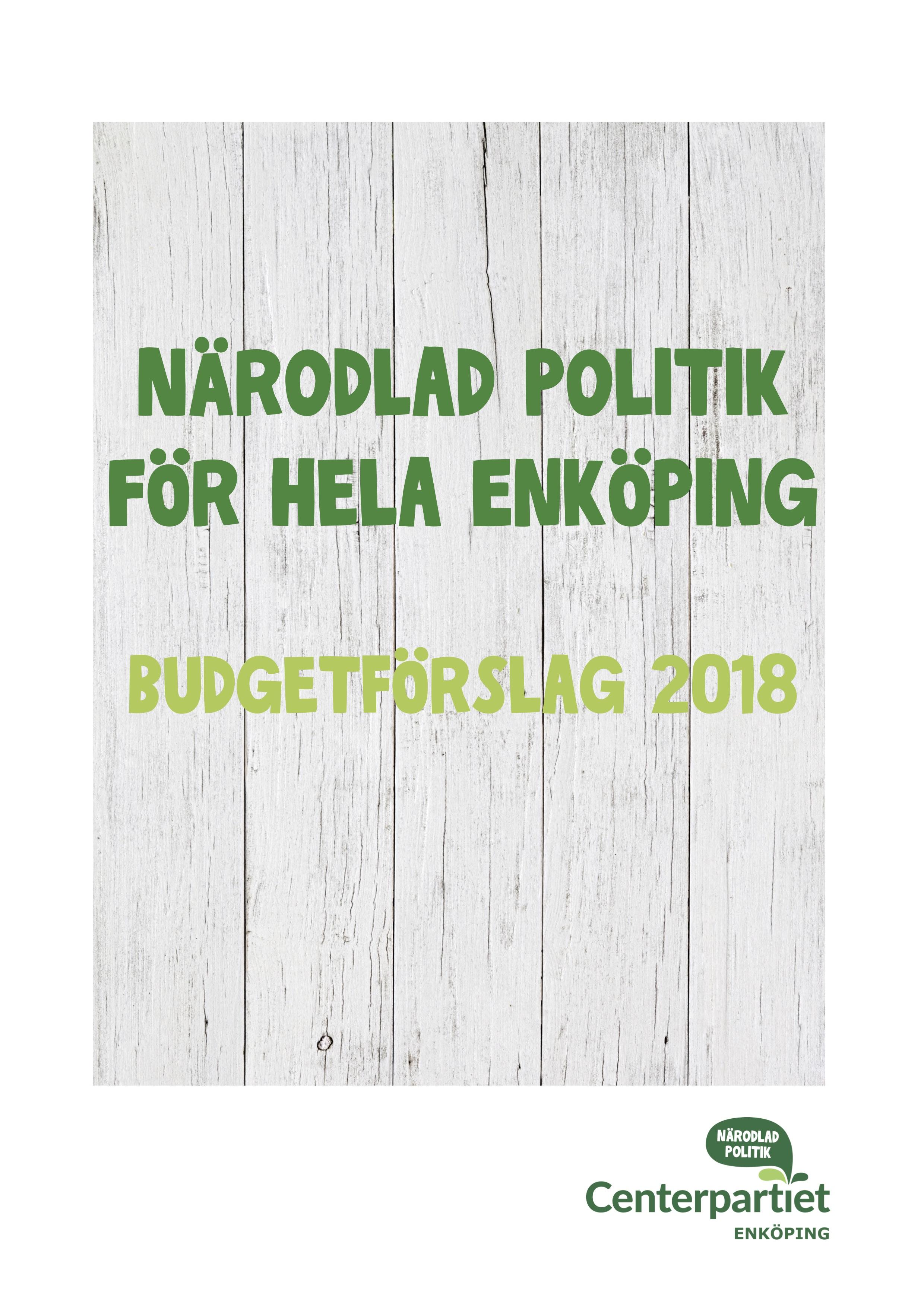 Budget 2018 – Närodlad politik för hela Enköping